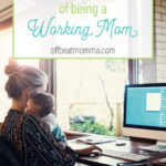 the guilt of being a working mom