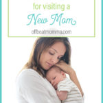 rules for visiting a new mom
